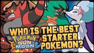 Who Is The Best Starter Pokemon In Pokemon Sun And Moon?