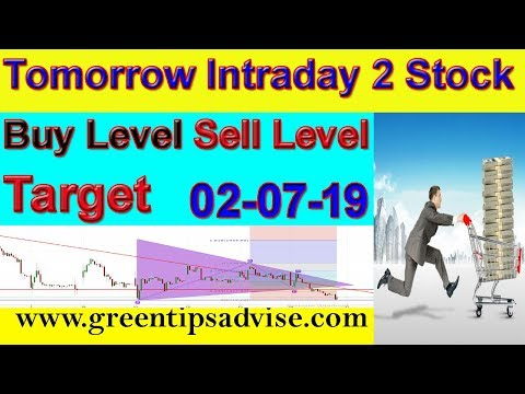 Intraday Trading Stock Tips For Tomorrow # 02-07-19 # daily profit tips #by greentipsnadvise channel