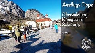 HAPPY CAMPING | 🇩🇪 Ausflugstipps Allweglehen - Obersalzberg, Königssee, Salzburg