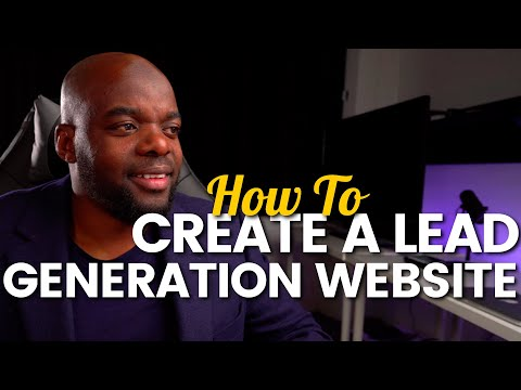 How to create a lead generation website