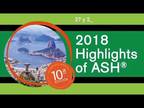 2018 Highlights of ASH in Latin America: Rio de Janeiro, Brasil  (Subtítulos en español)