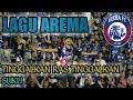 LAGU AREMA ~TINGGALKAN RAS TINGGALKAN SUKU~ AREMA FC#SALAMSATUJIWA