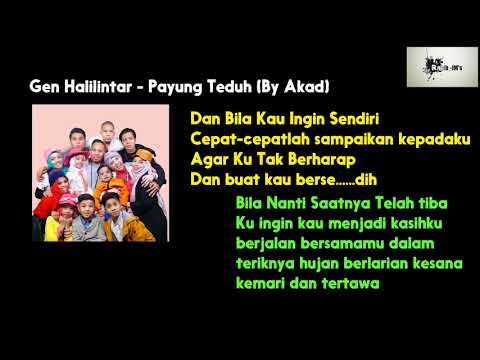 Gen Halilintar - Payung Teduh (By Akad) | Lirik Video