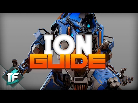 Titanfall 2 - Ion Guide