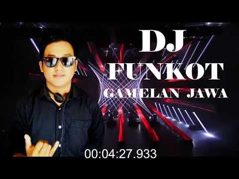 GAMELAN JAWA-DJ SINGLE FUNKOT TERBARU