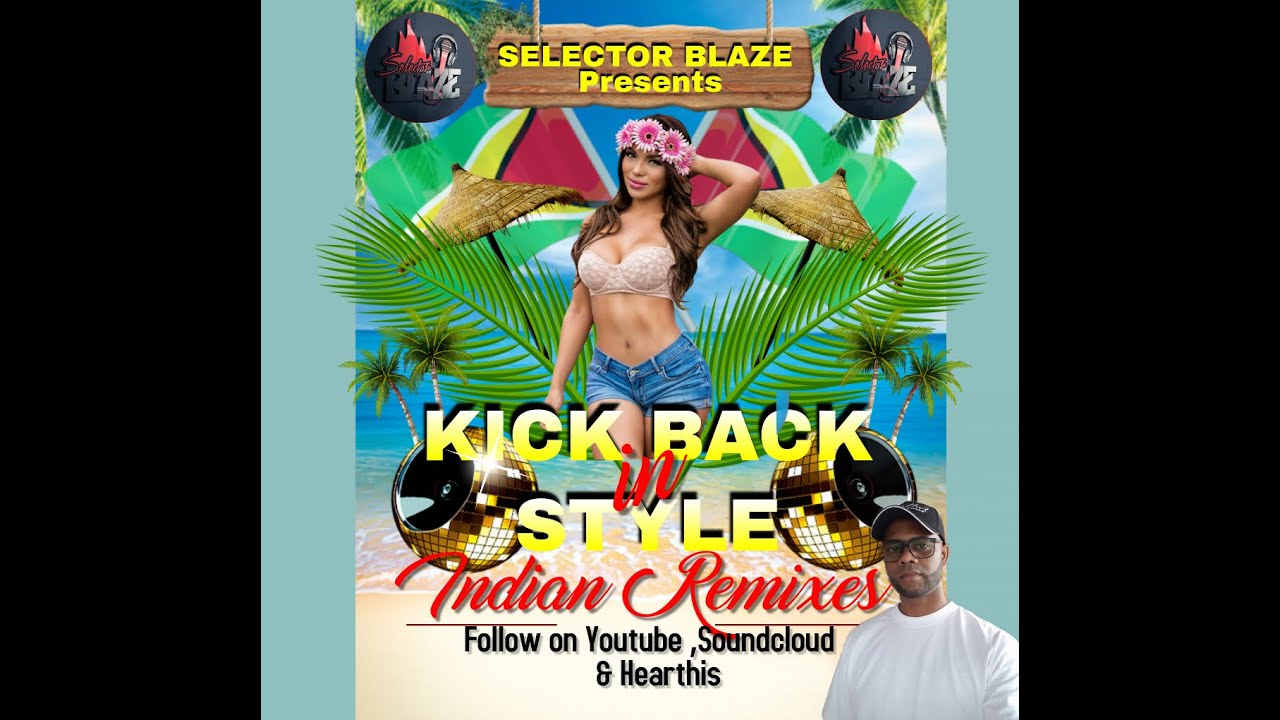 Download kick Back In Style Indian Remixes
