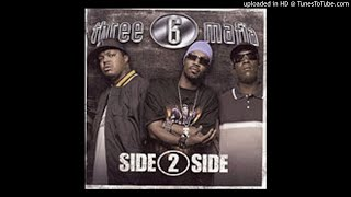 Three 6 Mafia - Side To Side (Remix) Ft. Bow Wow & Project Pat