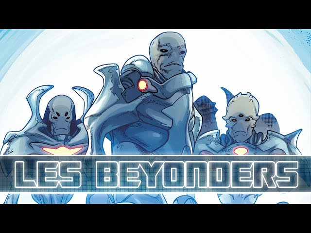 QUI sont les BEYONDERS ? La RACE la plus PUISSANTE de MARVEL !