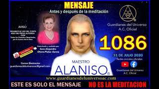 1086  MENSAJE ANTES Y DESPUES DE LA MEDITACION DEL 31 DE JULIO 2020