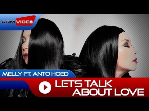 Melly duet with Anto Hoed - Let's Talk About Love  | Official Video