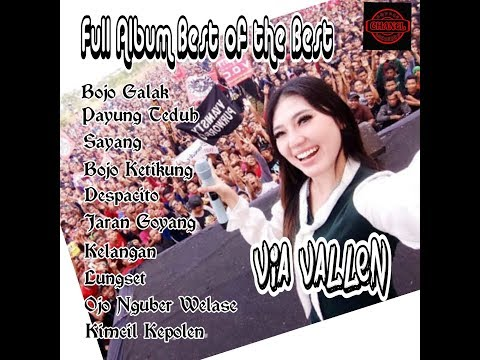 FULL ALBUM !! Best of the Best VIA VALLEN   Bojo Galak, Sayang, etc.