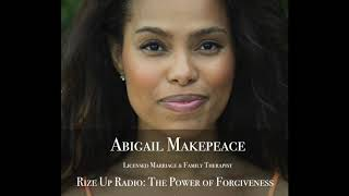 Abigail Makepeace, MFT: The Power of Forgiveness