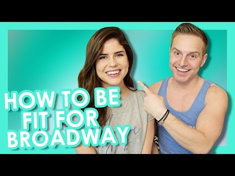 How to Be Fit for Broadway | TYLER MOUNT