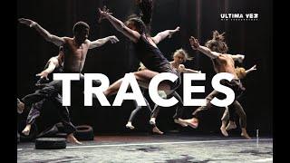 TRACES teaser 2 -- Wim Vandekeybus / Ultima Vez