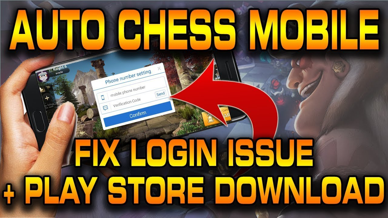 Auto Chess Mobile Google Playstore + Fix phone number login issue! |  Autochess Mobile