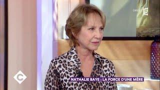 Nathalie Baye : la force d'une mère - C à Vous - 30/11/2017