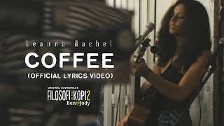Video Leanna Rachel - Coffee (FROM OST. FILOSOFI KOPI 2: BEN & JODY) download MP3, 3GP, MP4, WEBM, AVI, FLV Maret 2018