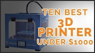10 Best 3D Printer Under $1000 Reviews 2018