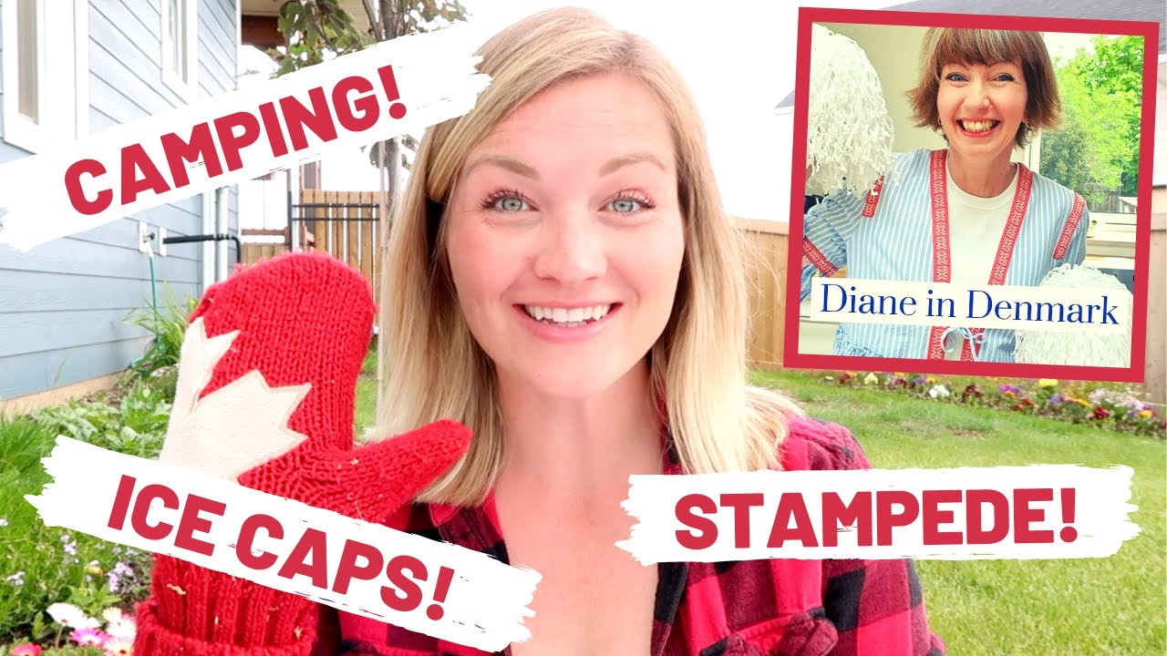 Canadian Summer Favourites! || The Secret Slob & Diane in Denmark