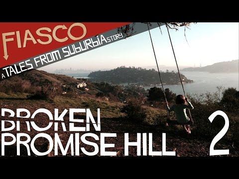 Fiasco RPG | Broken Promise Hill - Part 2