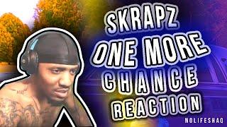 SKRAPZ - ONE MORE CHANCE | NoLifeShaq REACTION