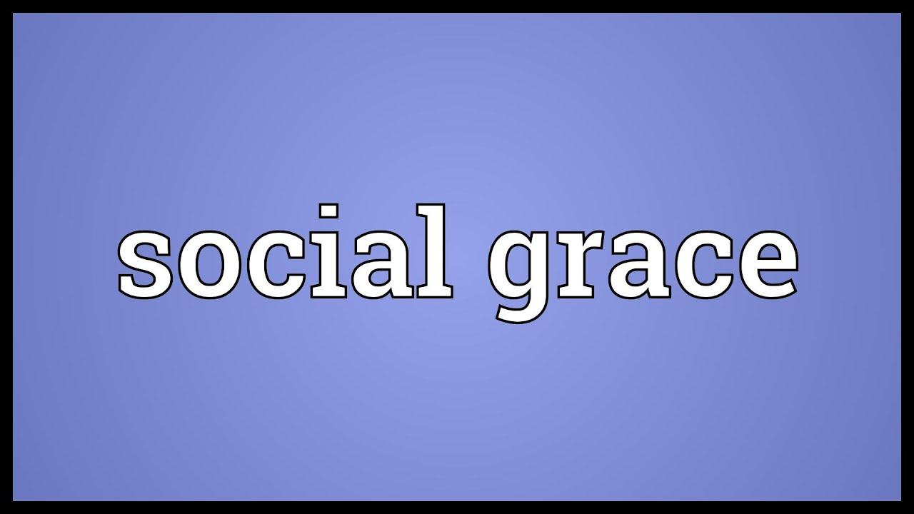 Social graces definition