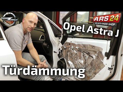 Opel Astra J Türdämmung richtig gemacht | TUTORIAL | ARS24