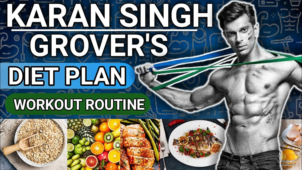 Karan Singh Grover Diet