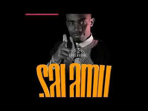 Kala Jeremiah Ft Kimbunga Mchawi - Salamu (New Song 2018)
