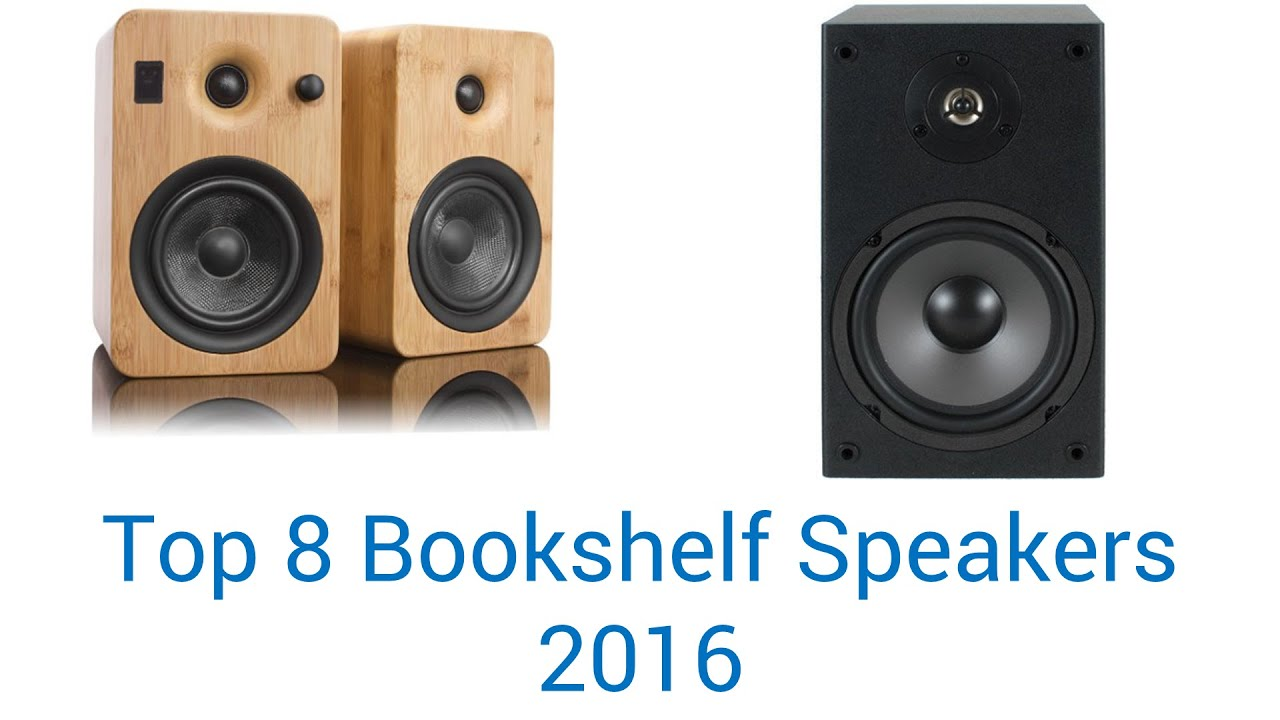 8 best bookshelf speakers 2016 - youtube