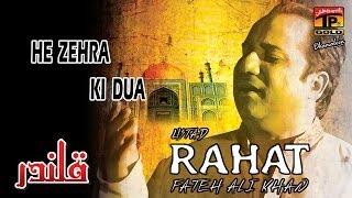 Rahat Fateh Ali Khan - He Zehra Ki Dua