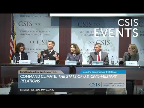 Command Climate: Panel 1 – The Military and Policymaking