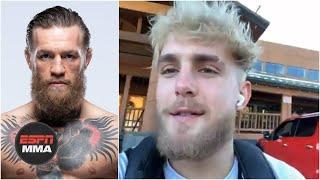 Jake Paul: 'I am dedicating my life to beating Conor McGregor'   ESPN MMA