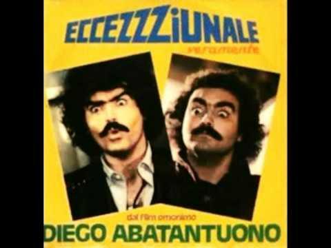 Diego Abatantuono - Eccezzziunale Veramente
