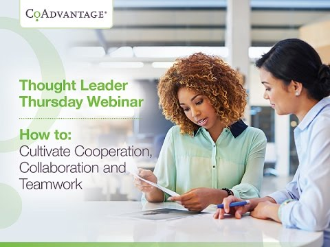 How to Cultivate Cooperation, Collaboration and Teamwork