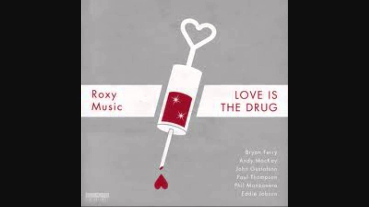 nieuw aangekomen geweldige aanbiedingen 2017 nieuwe uitstraling Roxy Music- Love Is The Drug (Hq sound) .