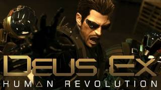 Deus Ex: Human Revolution PC Gameplay Discussion (HD 720p)