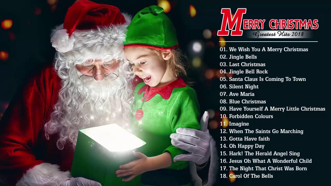 2018 年聖誕快樂 || 聖誕歌曲 || 2018 年聖誕節最佳歌曲 (Merry Christmas 2018) - YouTube
