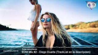 EDM Mix #2 - Diego Duarte  2015   ElectroHouse