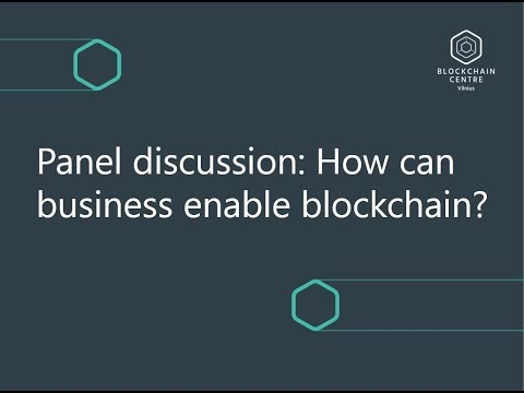 How Can Blockchain Enable Business? | Blockchain Center Vilnius Launch