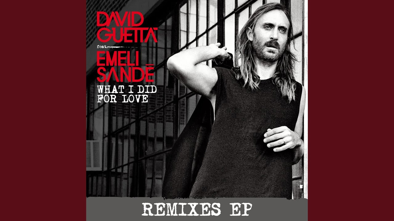 Download What I Did for Love (feat. Emeli Sandé) (TEEMID Remix)