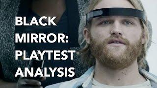 Black mirror season 3: playtest analysis