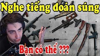 Thử thách nghe tiếng đoán súng với game thủ chuyên nghiệp và cái kết | Godv TV