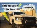 2019 Dodge Ram 1500 Fuel Economy PROOF!
