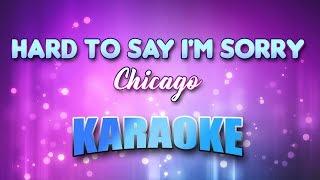 Chicago - Hard To Say I'm Sorry (Karaoke & Lyrics)