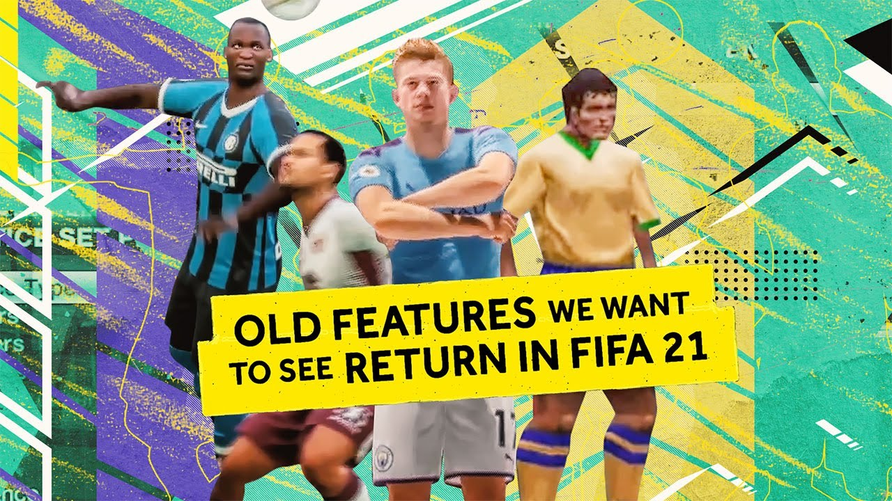 Old Features We Want to See Return in FIFA 21