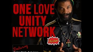 "Colah Colah ""One Love Unity Network Mixtape"" ft Luciano, Fantan Mojah, Turbulence & More"