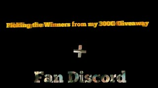 300G Giveaway picking + Fan Discord :) + New Game!!! (Re-Upload!)