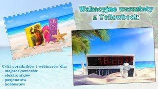 #0513 Wakacyjne warsztaty z Yellowbook