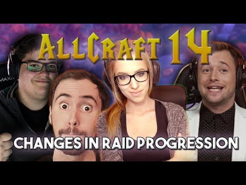 ALLCRAFT #14 -WORLD FIRST RACE, CHANGES IN RAID PROGRESSION ft. Asmongold, Naguura, Hotted & Rich!